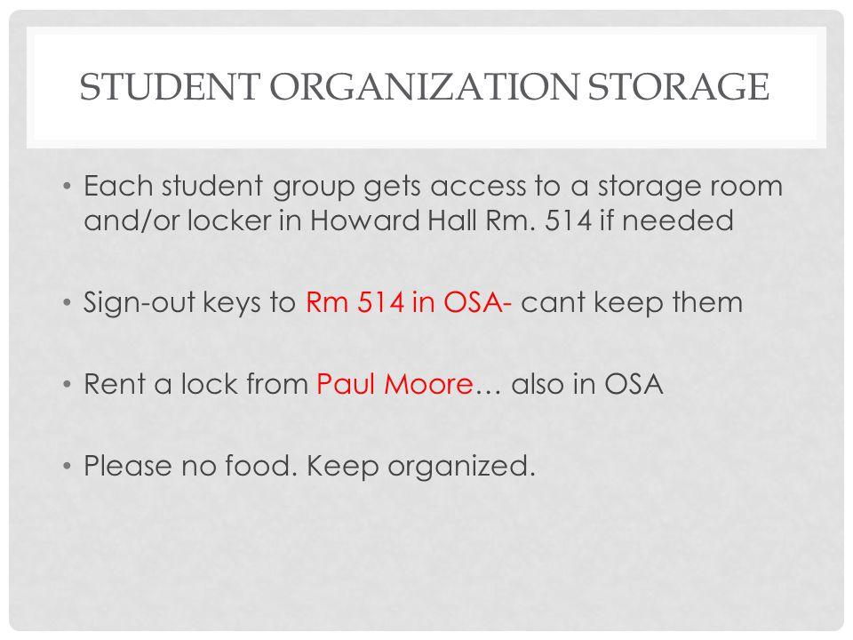 Student organization storage