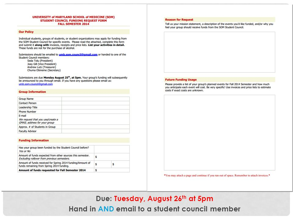 Due: Tuesday, August 26th at 5pm Hand in AND email to a student council member