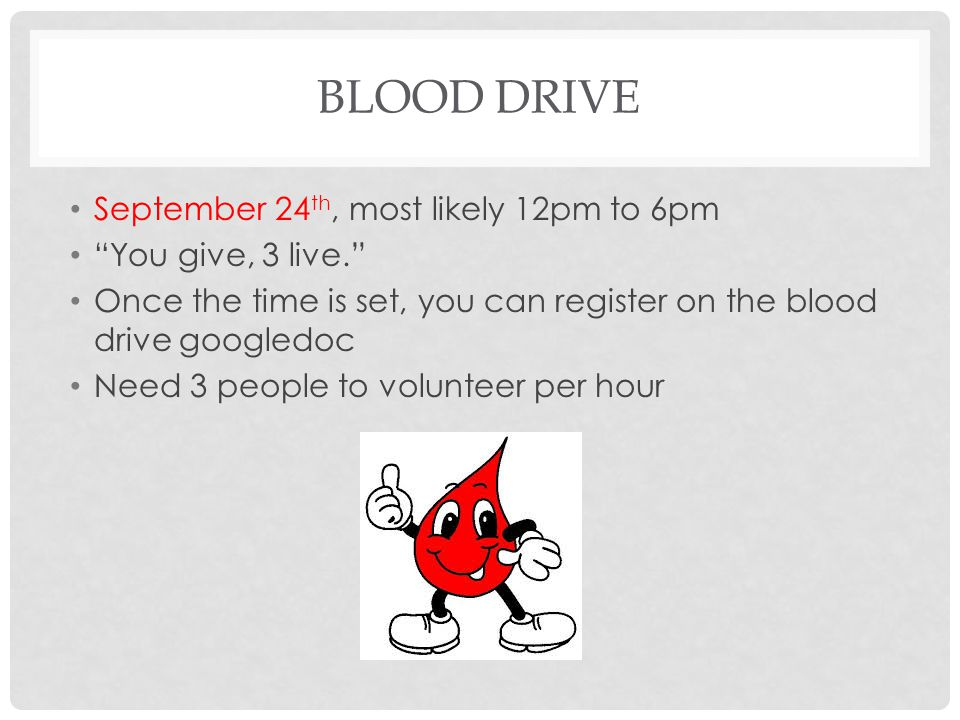 BLOOD DRIVE September 24th, most likely 12pm to 6pm