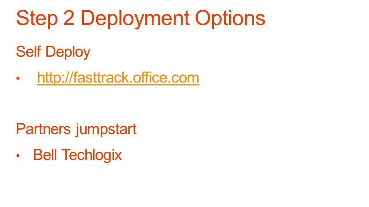 Step 2 Deployment Options