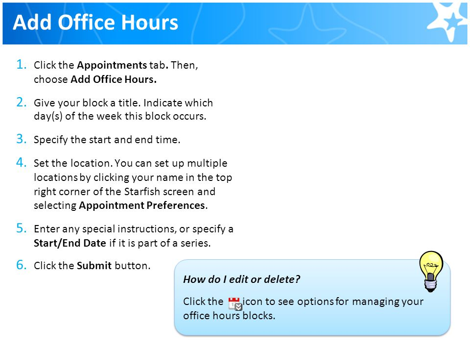Add Office Hours Click the Appointments tab. Then, choose Add Office Hours.