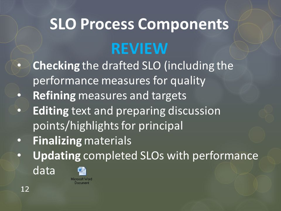 SLO Process Components