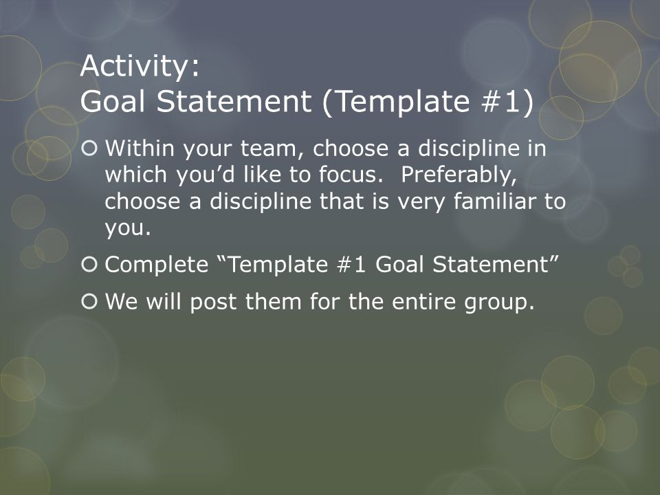 Activity: Goal Statement (Template #1)