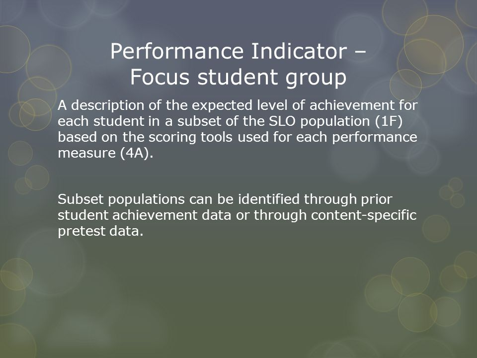 Performance Indicator – Focus student group
