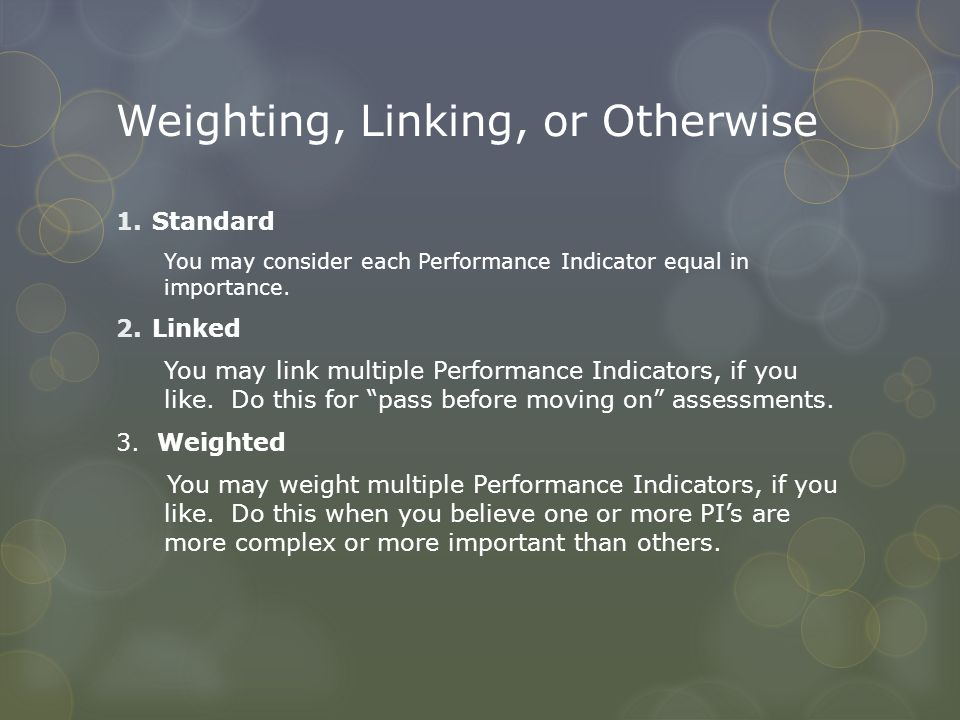 Weighting, Linking, or Otherwise