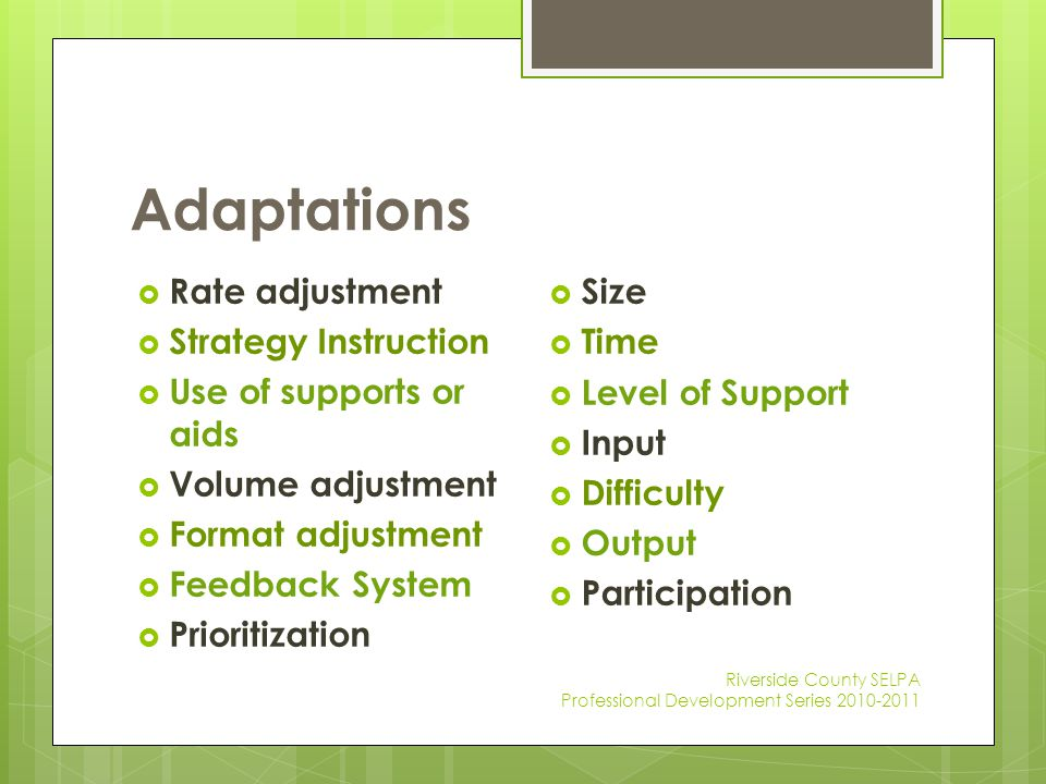 Adaptations Rate adjustment Strategy Instruction