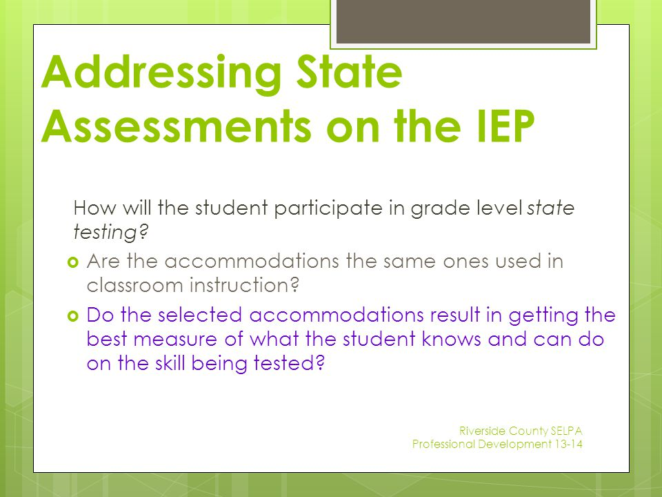 Addressing State Assessments on the IEP