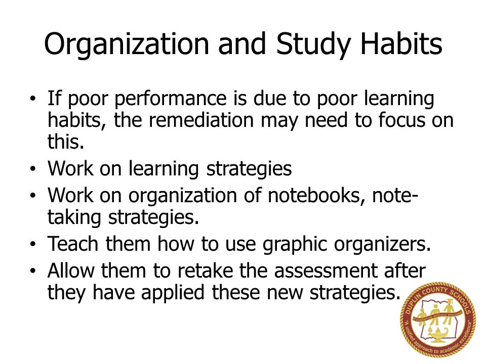 Organization and Study Habits