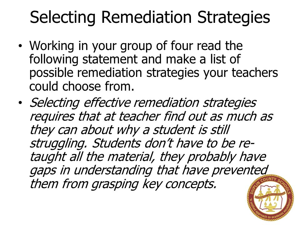 Selecting Remediation Strategies