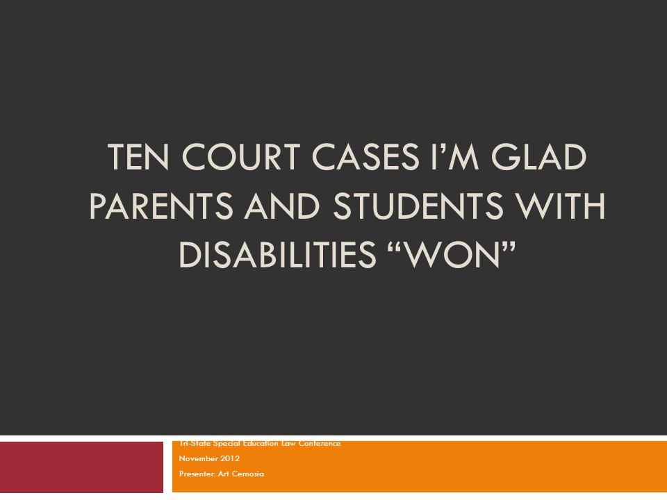 Ten Court Cases I'm Glad Parents and Students With Disabilities Won