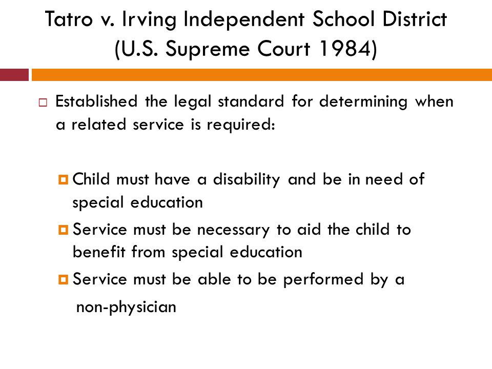 Tatro v. Irving Independent School District (U.S. Supreme Court 1984)