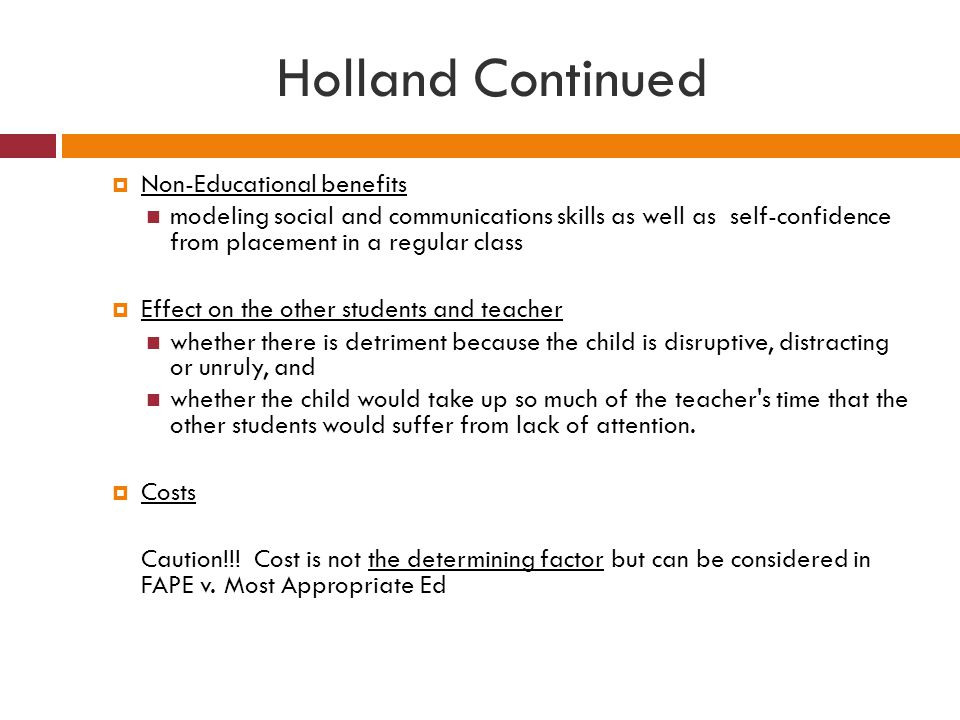 Holland Continued Non-Educational benefits