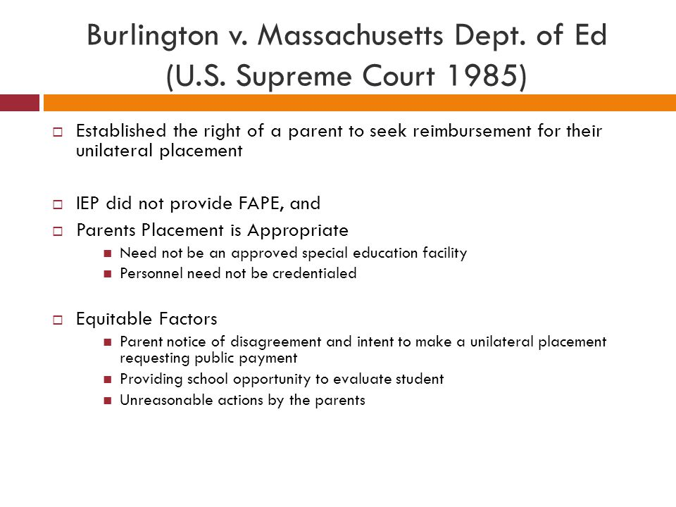 Burlington v. Massachusetts Dept. of Ed (U.S. Supreme Court 1985)