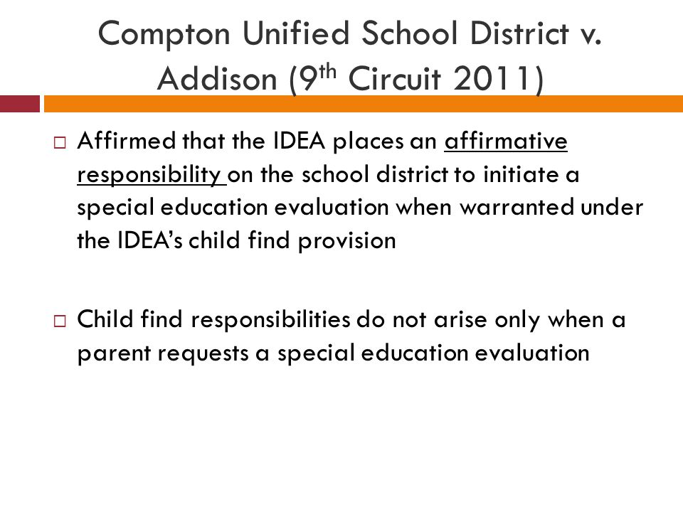 Compton Unified School District v. Addison (9th Circuit 2011)