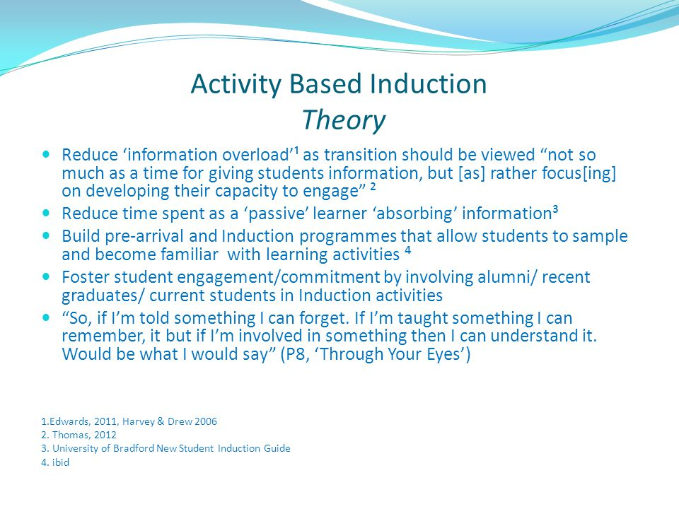 Activity Based Induction Theory