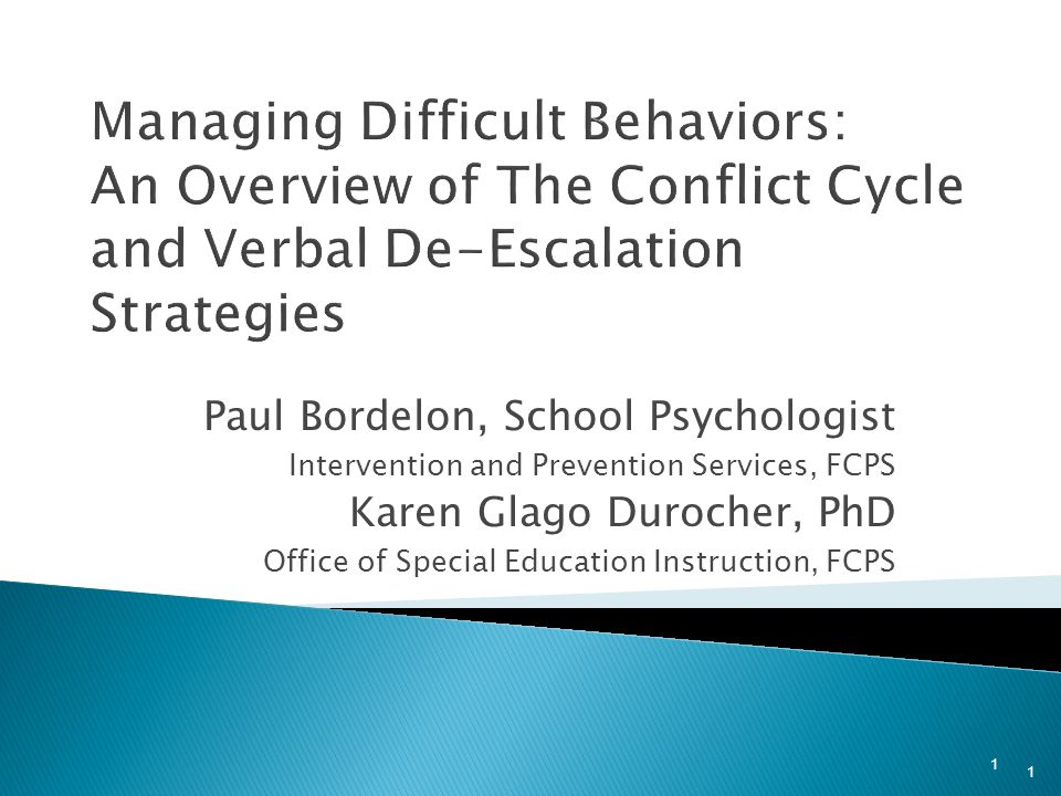Managing Difficult Behaviors: An Overview of The Conflict Cycle and Verbal De-Escalation Strategies