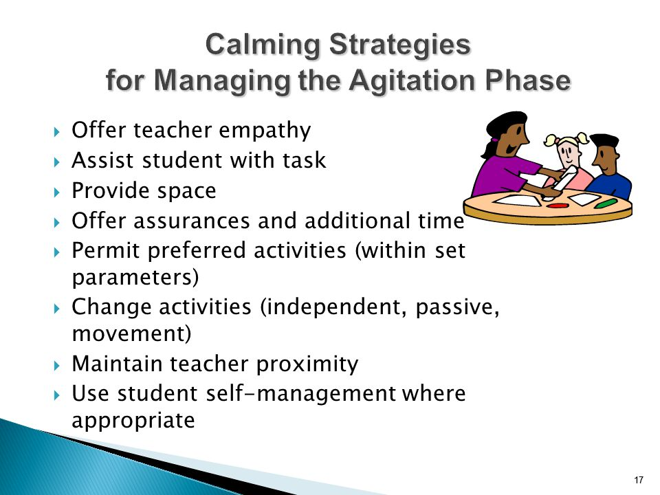 Calming Strategies for Managing the Agitation Phase