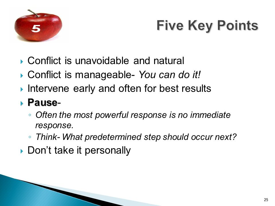 Five Key Points Conflict is unavoidable and natural