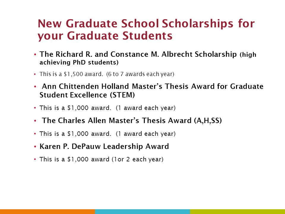 New Graduate School Scholarships for your Graduate Students