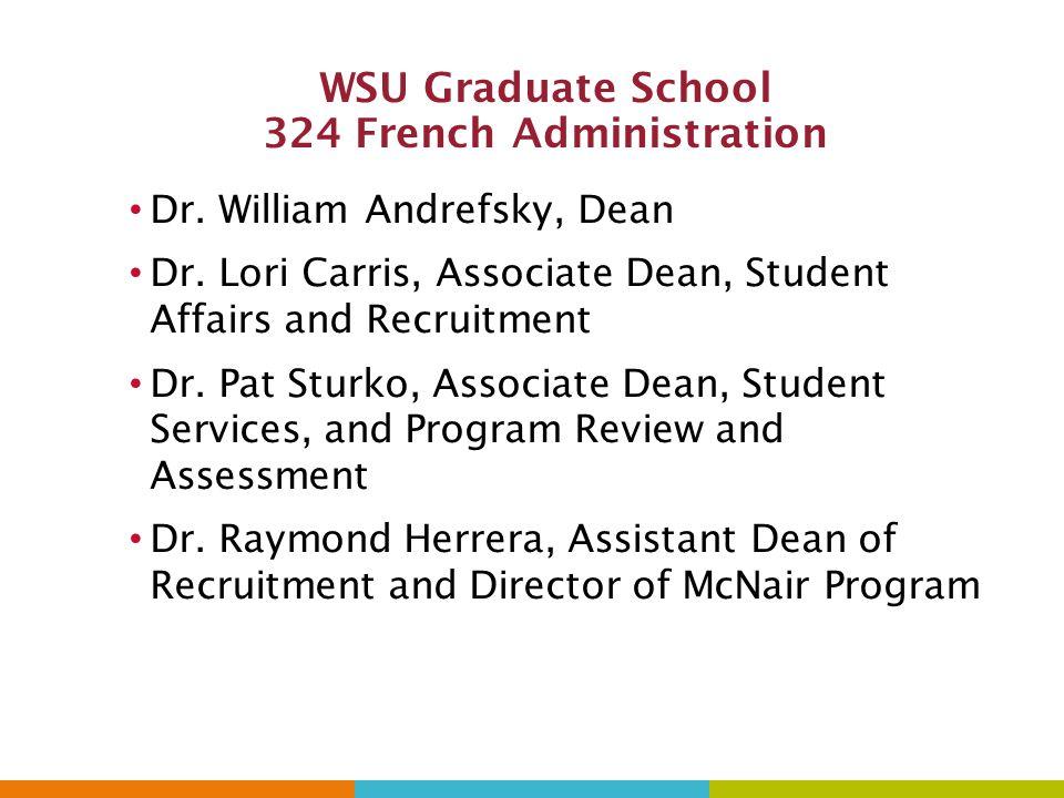 WSU Graduate School 324 French Administration