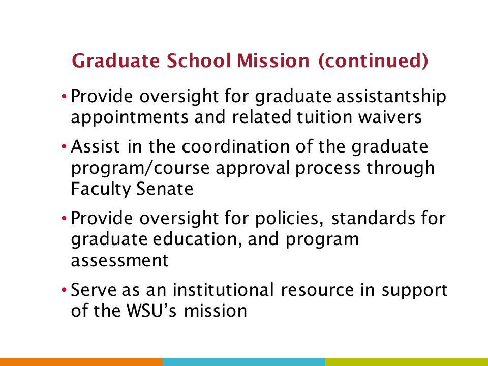 Graduate School Mission (continued)