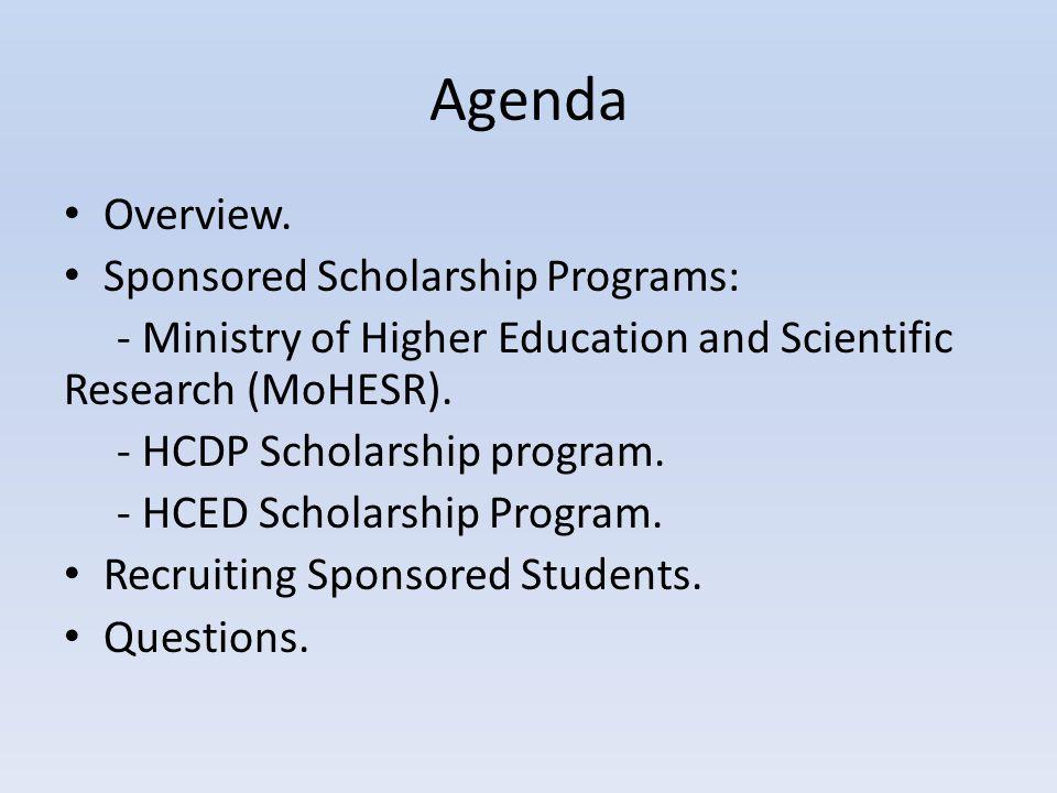 Agenda Overview. Sponsored Scholarship Programs: