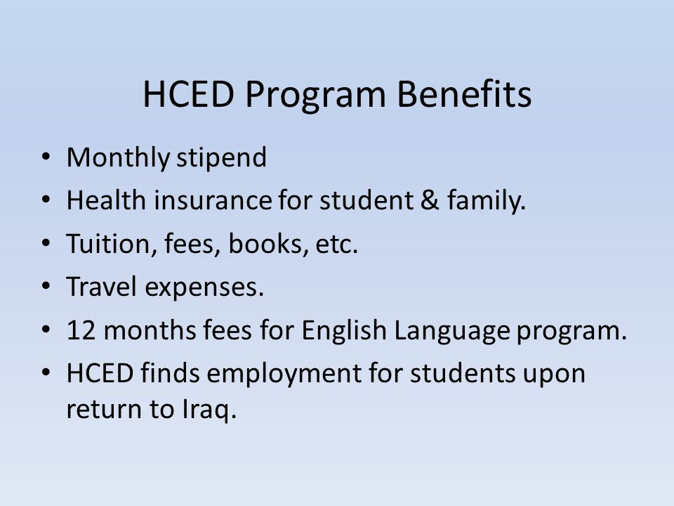 HCED Program Benefits Monthly stipend