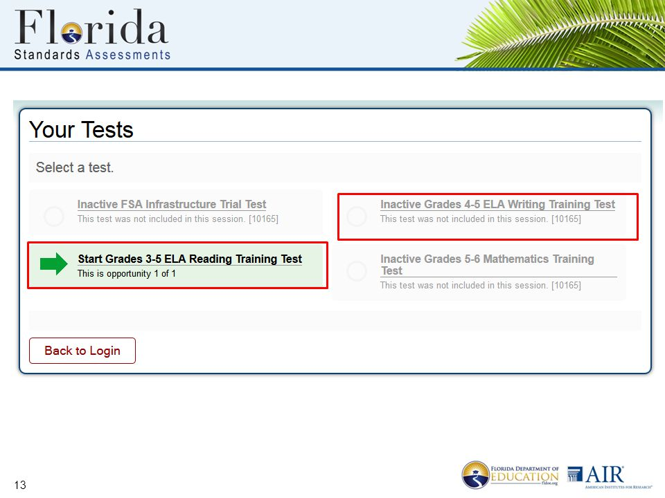 Students may only select tests for which they are eligible that are included in the test session they are testing in.