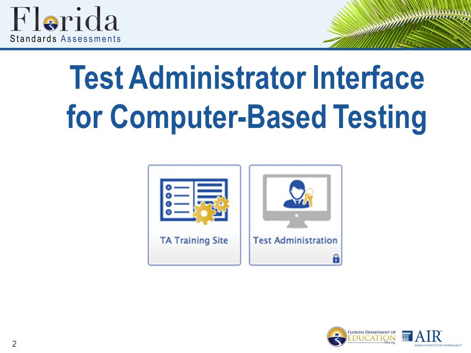 Test Administrator Interface for Computer-Based Testing