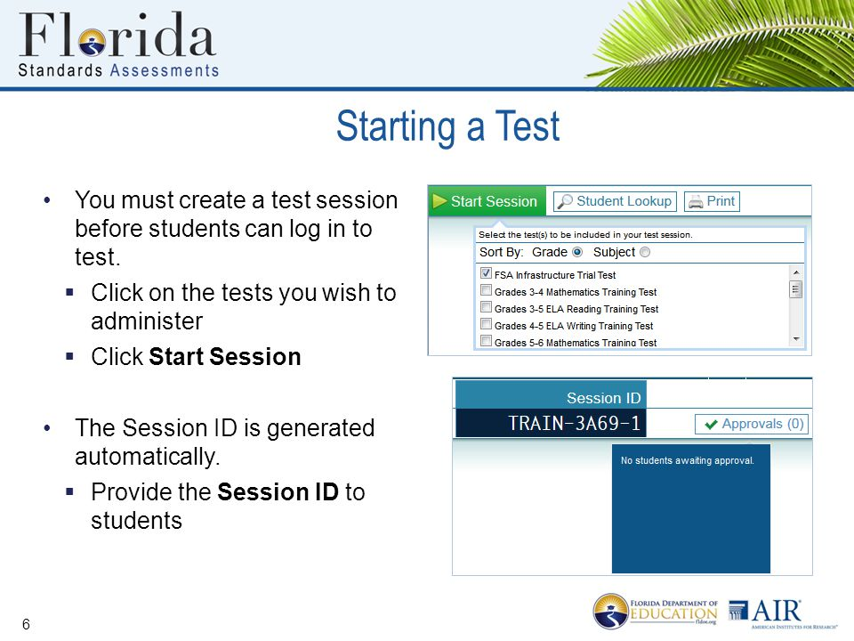 Starting a Test You must create a test session before students can log in to test. Click on the tests you wish to administer.