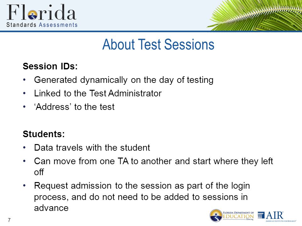 About Test Sessions Session IDs: