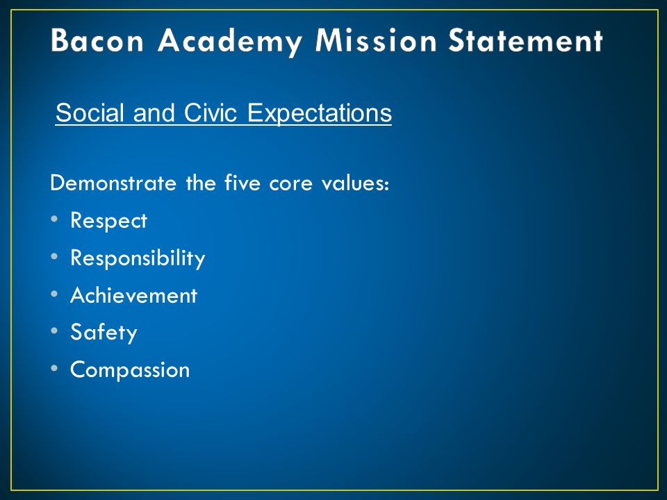 Bacon Academy Mission Statement