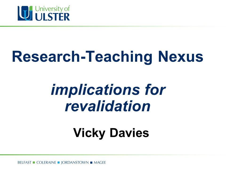Research-Teaching Nexus implications for revalidation