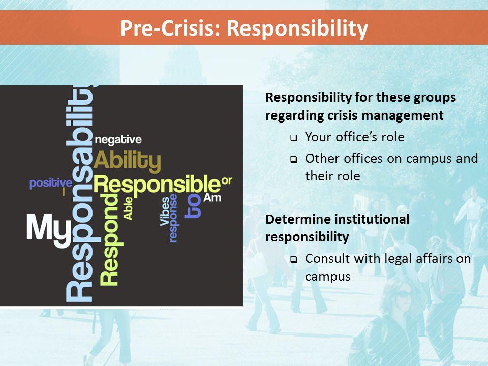 Pre-Crisis: Responsibility