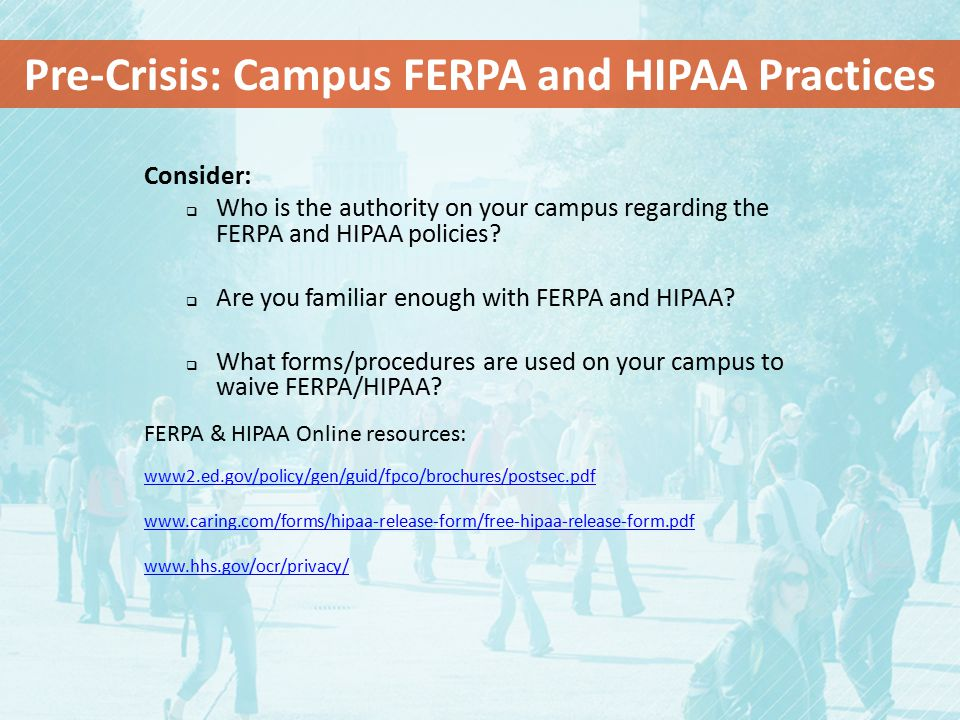 Pre-Crisis: Campus FERPA and HIPAA Practices
