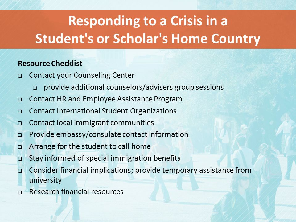 Responding to a Crisis in a Student s or Scholar s Home Country