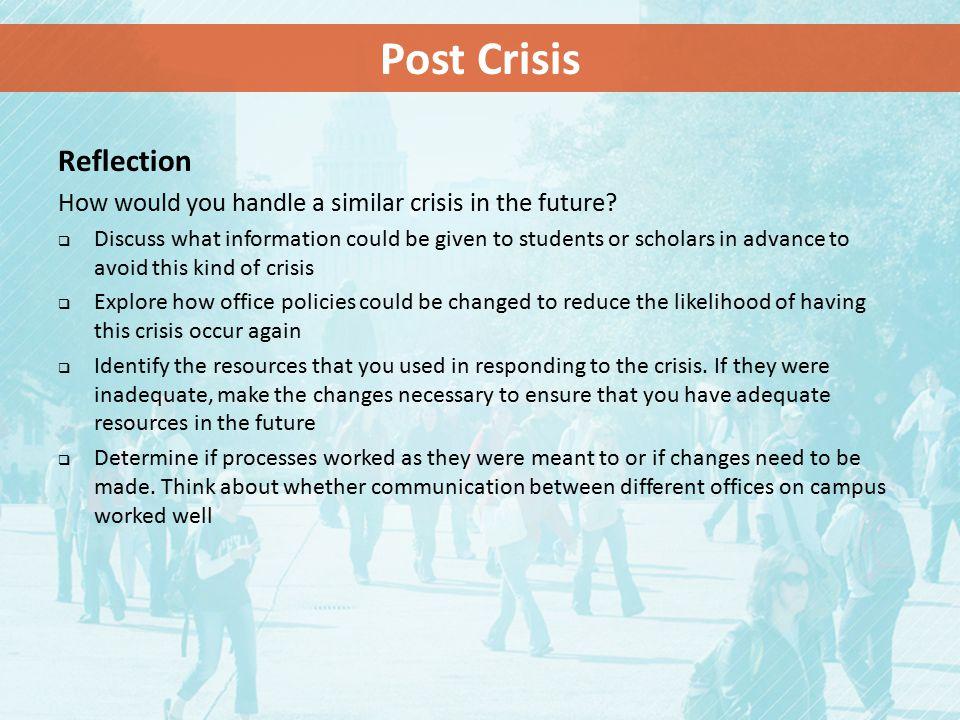 Post Crisis Reflection