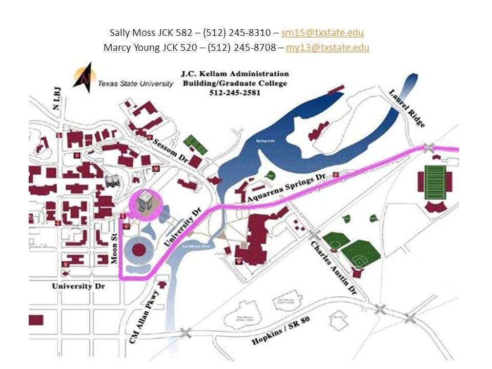 Sally Moss JCK 582 – (512) 245-8310 – sm15@txstate.edu