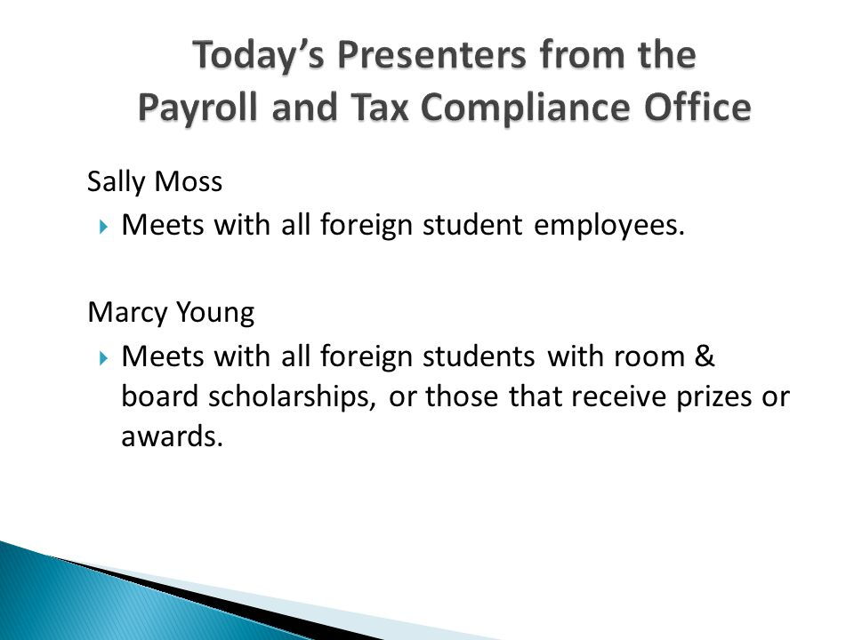Today's Presenters from the Payroll and Tax Compliance Office