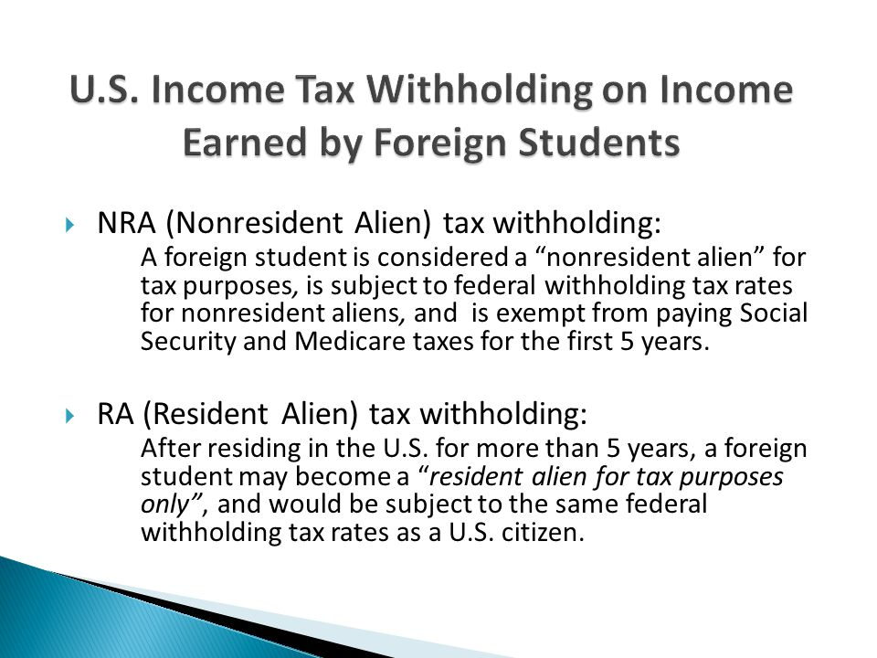 U.S. Income Tax Withholding on Income Earned by Foreign Students