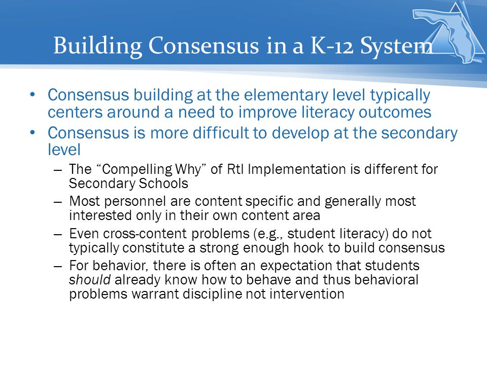 Building Consensus in a K-12 System