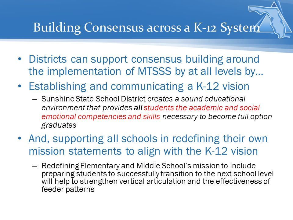 Building Consensus across a K-12 System