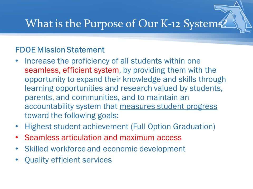 What is the Purpose of Our K-12 Systems