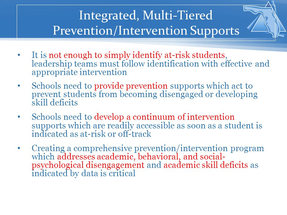 Integrated, Multi-Tiered Prevention/Intervention Supports