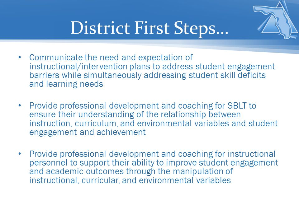 District First Steps…