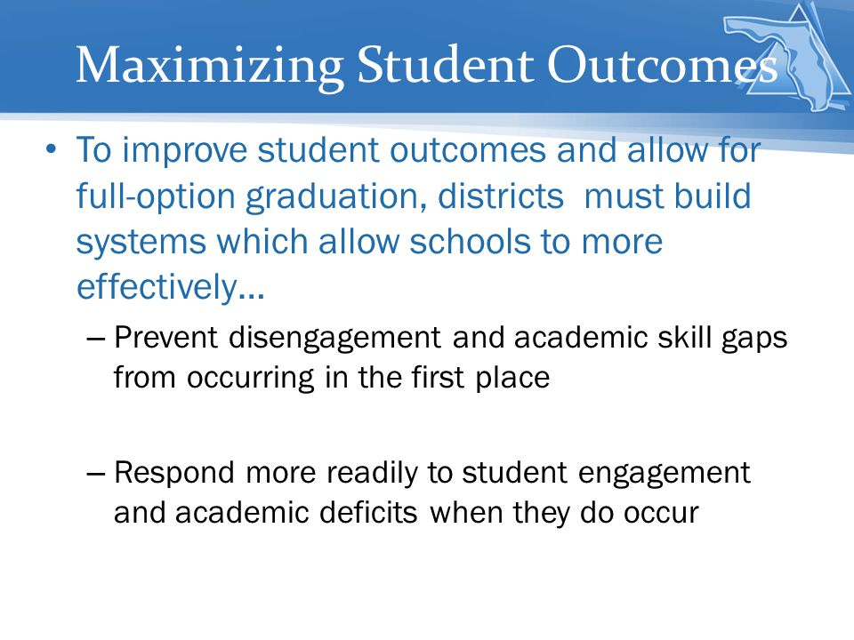 Maximizing Student Outcomes