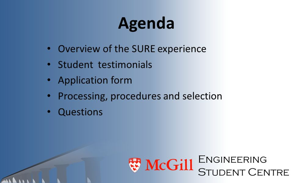 Agenda Overview of the SURE experience Student testimonials