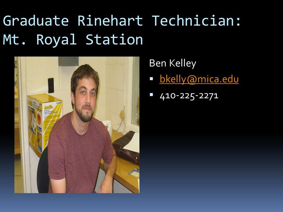 Graduate Rinehart Technician: Mt. Royal Station