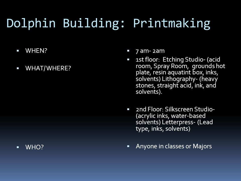 Dolphin Building: Printmaking