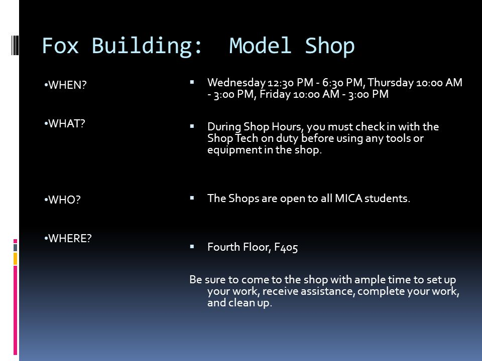 Fox Building: Model Shop